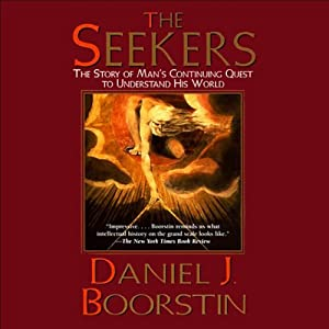 Seekers: The Story of Man's Continuing Quest | [Daniel J. Boorstin]