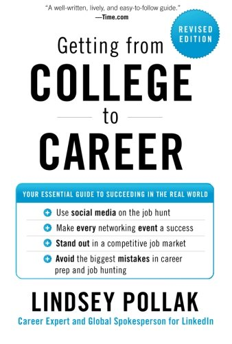 Getting from College to Career Rev Ed: Your Essential...