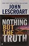 Nothing But The Truth (0451202856) by Lescroart, John (T.)