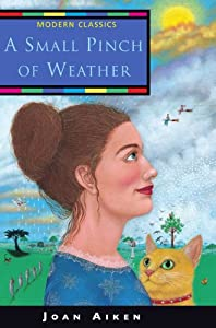 A Small Pinch of Weather (Collins Modern Classics) by Joan Aiken and Matilda Harrison