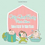 Speedy Publishing LLC My First Baby Photo Album: From Birth to Three Years