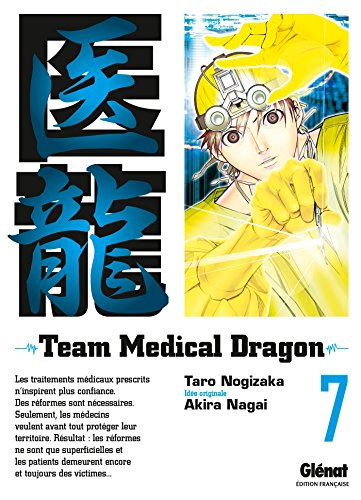 Team medical dragon - Tome 07