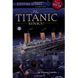 """Titanic"" Sinks (Stepping Stone Book)by Thomas Conklin"