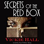 Secrets of the Red Box | Vickie Hall