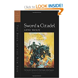 Sword and Citadel: The Second Half of 'The Book of the New Sun' by Gene Wolfe