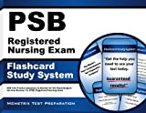 img - for PSB Registered Nursing Exam Flashcard Study System: PSB Test Practice Questions & Review for the Psychological Services Bureau, Inc (PSB) Registered Nursing Exam book / textbook / text book