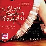 The Glass Painter's Daughter | Rachel Hore