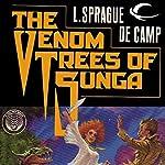 The Venom Trees of Sunga | L. Sprague de Camp