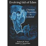 Evolving out of Eden: Christian Responses to Evolution ~ Edwin Suominen