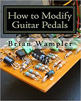 Buy How to Modify Guitar Pedals Book Online at Low Prices in India ...