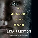 The Measure of the Moon | Lisa Preston