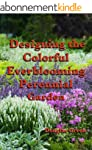 Designing the Colorful Everblooming P...