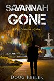 SAVANNAH GONE: A Ray Fontaine Mystery