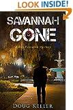 SAVANNAH GONE: A Ray Fontaine Mystery