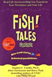 Fish! Tales with DVD: Real-Life Stories to Help You Transform Your Workplace and Your Life (0786888814) by Lundin, Stephen C.