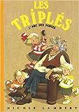 echange, troc Nicole Lambert - Les Triplés, Tome 6 : L'ABC des farces