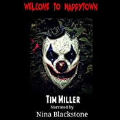 Welcome to Happytown: April Almighty, Volume 2 | Tim Miller