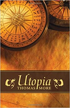 an analysis of the utopia novel by thomas more Buy utopia by thomas more (isbn: 9781936041176) from amazon's book store everyday low prices and free delivery on eligible orders.