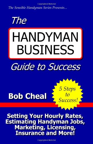 The handyman business guide to success setting your for Handyman business plan pdf