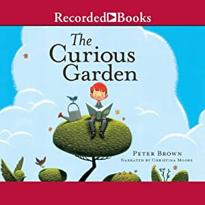 Curious Garden, The | [Peter Brown]