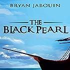 The Black Pearl Hörbuch von Bryan Jabouin Gesprochen von: Sean Francis