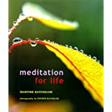 "Meditation for Lifevon ""Martine Batchelor"""