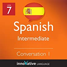 Intermediate Conversation #1 (Spanish)   by Innovative Language Learning Narrated by Michelle Diaz