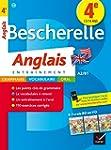 Bescherelle Anglais 4e: cahier de r�v...