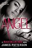 Angel (031603620X) by Patterson, James