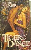 Tiger Dance (0380760959) by Hunter, Jillian