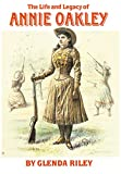 Product 0806135069 - Product title The Life and Legacy of Annie Oakley (Oklahoma Western Biographies)