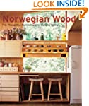 Norwegian Wood: The Thoughtful Archit...
