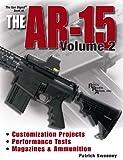 Gun Digest Book of the AR-15 Volume II (Gun Digest Book of the Ar 15 2)