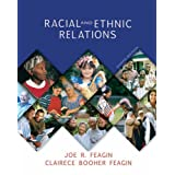 Racial and Ethnic Relations ~ Joe R. Feagin