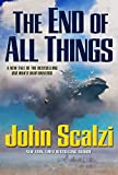John Scalzi	The End Of All Things