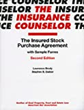The Insured Stock Purchase Agreement with Sample Form (Insurance Counselor)