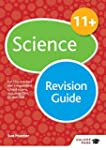 11+ Science Revision Guide: For 11+,...
