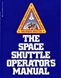 img - for The space shuttle operator's manual Hardcover - 1982 book / textbook / text book