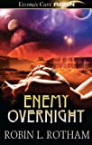 Enemy Overnight