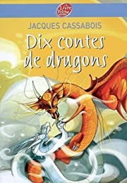 Dix contes de dragons