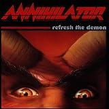 echange, troc Annihilator - Refresh the Demon