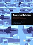 img - for Employee Relations: Understanding the Employment Relationship by Philip Lewis (2003-06-12) book / textbook / text book