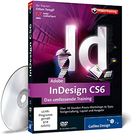 Adobe InDesign CS6 - Das umfassende Training