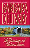 The Passions of Chelsea Kane (0061040932) by Delinsky, Barbara