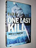 One Last Kill (0718148983) by Eisler, Barry