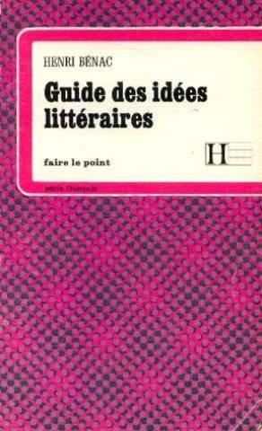 Guide pour la recherche des idées dans les compositions françaises et les études littéraires