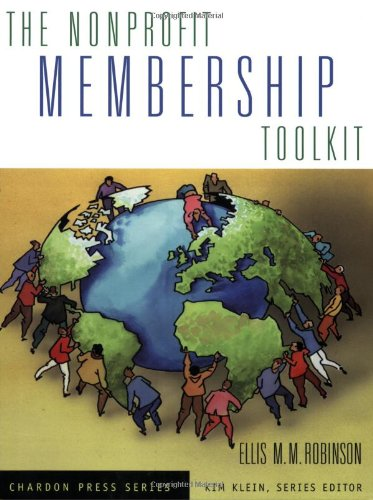 The Nonprofit Membership Toolkit (Kim Klein's Fundraising Series)