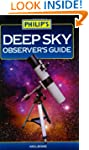 Philip's Deep Sky Observer's Guide (P...