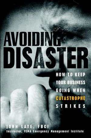 Avoiding Disaster: How to Keep Your Business Going When...