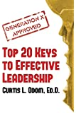 Generation X Approved - Top 20 Keys to Effective Leadership